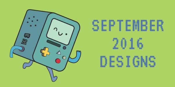 September 2016 Designs