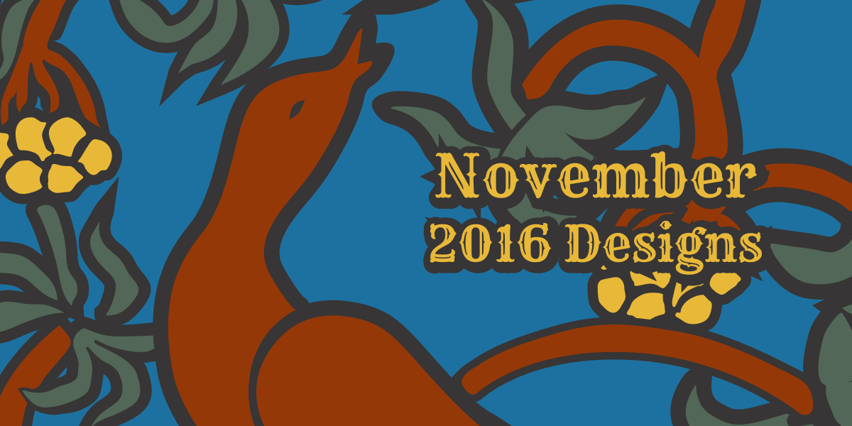 November 2016 Designs